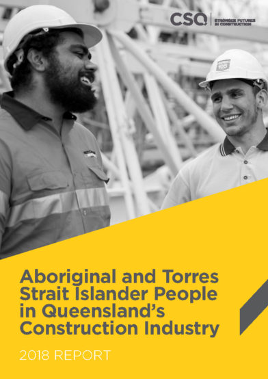 Aboriginal and Torres Strait Islander People in Queensland's Construction Industry Report